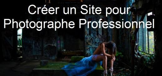 Comment créer un site pour photographe professionnel
