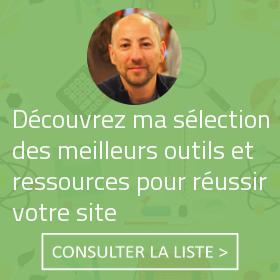 Sélection des meilleures ressources et outils pour réussir son site web